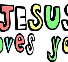 JESUS LOVES YOU by Calgacus