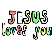 JESUS LOVES YOU Photographic Print