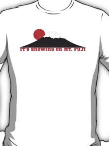 It's Snowing On Mt. Fuji T-Shirt