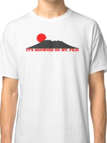 It's Snowing On Mt. Fuji Classic T-Shirt