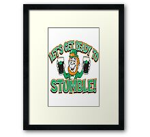 Let's Get Ready To Stumble Framed Print