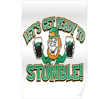 Let's Get Ready To Stumble Poster