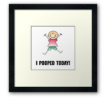 Pooped Today Framed Print