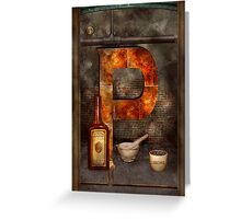 Steampunk - Alphabet - P is for Pharmacy Greeting Card