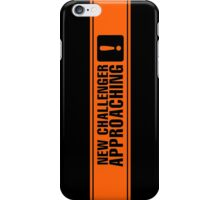 New Challenger Approaching [!] iPhone Case/Skin