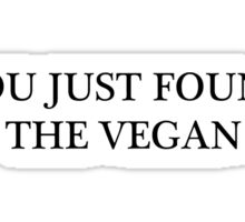 Found The Vegan Sticker