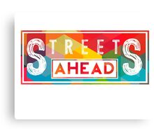 Community: Streets Ahead Canvas Print