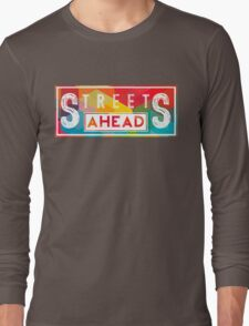 Community: Streets Ahead Long Sleeve T-Shirt