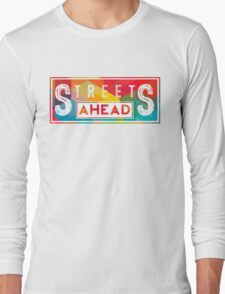 Community: Streets Ahead Long Sleeve T-Shirt