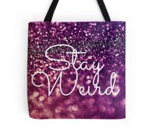 Stay Weird Glitter Print Tote Bag