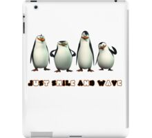 Just Smile and Wave iPad Case/Skin