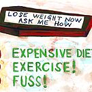 Lose Weight Now Ask Me How by John Douglas