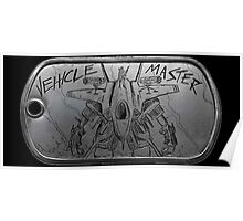 Vehicle Master Dogtag Poster