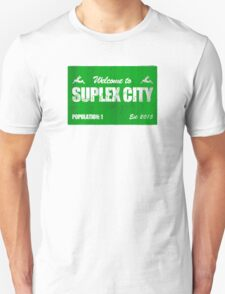 Welcome to Suplex City Pop 1 T-Shirt