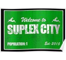 Welcome to Suplex City Pop 1 Poster