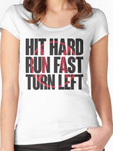 Hit hard, run fast, turn left Women's Fitted Scoop T-Shirt