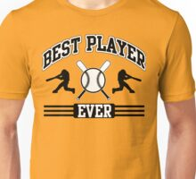 Best player ever Unisex T-Shirt