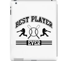 Best player ever iPad Case/Skin