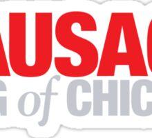 Ferris Bueller - Sausage King of Chicago Sticker