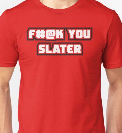 Eff You Slater T-Shirt