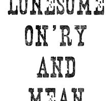 Lonesome, On'ry, and Mean by Hayely Queen