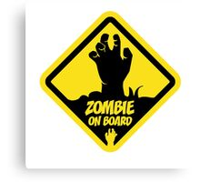 Zombie On Board Warning Sign Canvas Print