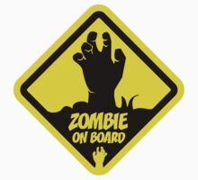 Zombie On Board Warning Sign Kids Clothes
