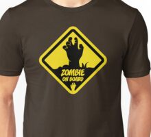 Zombie On Board Warning Sign Unisex T-Shirt