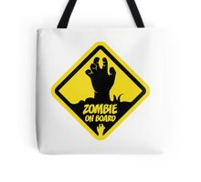 Zombie On Board Warning Sign Tote Bag