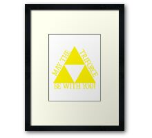 May the Tri force Be With You Framed Print
