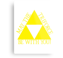 May the Tri force Be With You Metal Print