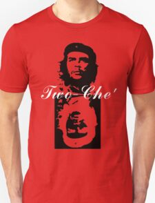 Two-Che' Unisex T-Shirt