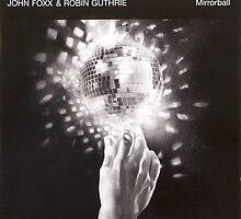 John Foxx - Mirrorball by SUPERPOPSTORE