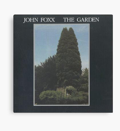 John Foxx - The Garden Canvas Print