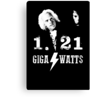 1.21 GIGAWATTS (BACK TO THE FUTURE) Canvas Print