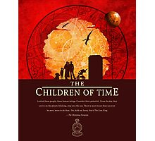 The Children of Time - 2015 (DW) Quote Photographic Print