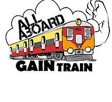 ALL ABOARD GAIN TRAIN by fandesigns