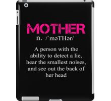 Mother Definition - Funny Tshirt iPad Case/Skin