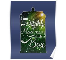 I am definitely a mad man with a box... Poster