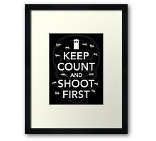 Keep Count and Shoot First Framed Print