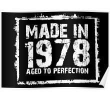 Made In 1978 Aged To Perfection - Tshirts & Hoodies Poster