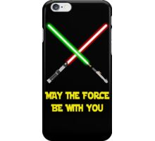 May the force be with you-star wars fanart iPhone Case/Skin