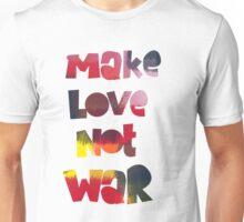 MakeLoveNotWar Unisex T-Shirt