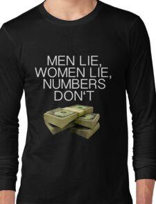 Numbers don't lie (Dark shirts) Long Sleeve T-Shirt