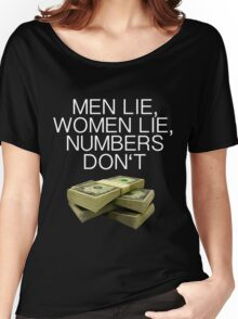 Numbers don't lie (Dark shirts) Women's Relaxed Fit T-Shirt