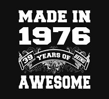 Made In 1979 39 Years Of Being Awesome  Unisex T-Shirt