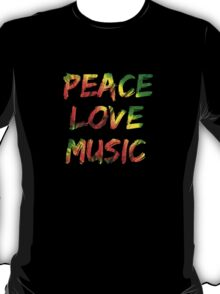 Peace Love Music T-Shirt