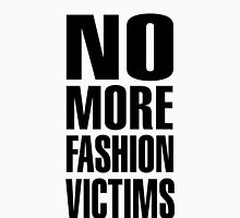 NO MORE FASHION VICTIMS T-Shirt
