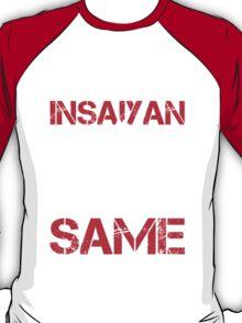 Train Insaiyan Or Remain The Same - Custom Tshirt T-Shirt