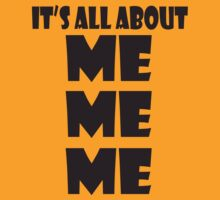 It's all about ME ME ME by Sharon Stevens